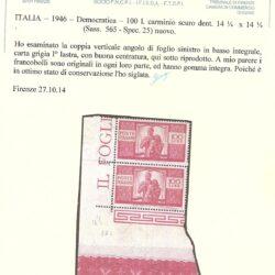 ITALIA – 1946 – Democratica – 100l. carminio scuro dent. 14 ¼ x 14 ¼ ( Sass. 565 – Spec. 25) nuovo.