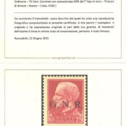 REPUBBLICA SOCIALE OTALIANA – 1943 – (DICEMBRE) – Serie Imperiale – Posta Ordinaria – 75 Cent. Carminio con soprastampa GNR del 1° tipo in nero –Tiratura di Brescia –Nuovo – ( Sass. 478/I )