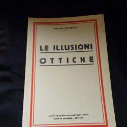 Le illusioni ottiche – Enrico Gradara – Scuola Tipografica Orfanelli del S. Cuore – Città di Castello – 1941 – XIX