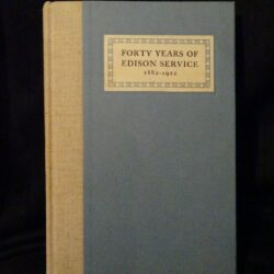 Forty years of edison service 1882 – 1922