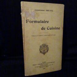 Formulaire de Cuisine – Lieutenant Drutel – Paris – Henri Charles-Lavauzelle – 1913