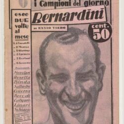 I campioni del giorno N°6 – Bernardini – Ennio Viero – Gazzetta dello Sport 1933