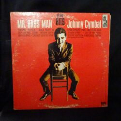 Mr. Bass Man – Johnny Cymbal – All the Hits – Kapp – Mono KL-1324 – 1963