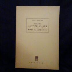 Sistemi anatomo clinici del sistema nervoso – Dott. P.Gomarasca – Corticelli 1948