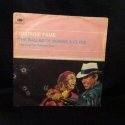 Georgie Fame the ballad of Bonnie & Clyde – 45 giri