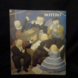 Botero – Fernando Botero – Palazzo delle Esposizioni – Comune di Roma Assessorato alla Cultura – Edizioni Carte Segrete – 1991