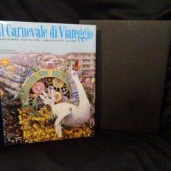 Il carnevale di Viareggio – Mondadori – 1990- Fotografie di Pino Guidolotti