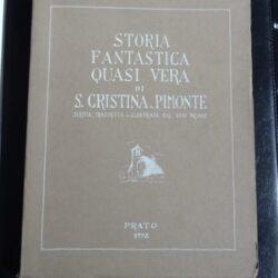 Storia fantastica quasi vera – S.Cristina a Piemonte – Prato 1978