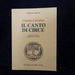 Il canto di Circe – Giordano Bruno – editrice Atanòr 1978