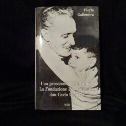 Una prossimità fatta storia La fondazione Pro Juventute don Carlo Gnocchi – Floria Galbusera – Ned edit 1996