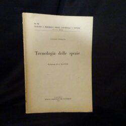 Tecnologia delle spezie – Antonio Ferrara – Istituto agronomico per l'oltremare 1958