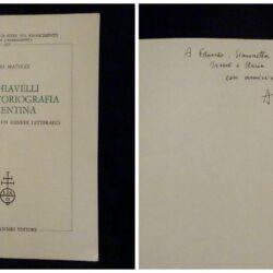 Machiavelli nella storiografia fiorentina – Andrea Matucci – Olschki edit.con firma 1991