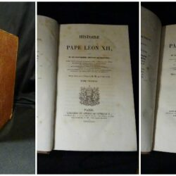 Histoire du pape Léon XII par M. Le Chevalier Artaud de Montor – Paris Librarire de Arden le Clere et Cie- 1843 – 2 tomi