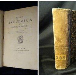Nova polemica – Lorenzo Stecchetti – 3° ediz. Riveduta dall'autore- Bologna Zanichelli 1882 + Odi barbare – Giuseppe Chiarini – Bologna Zanichelli 1878