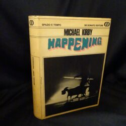 Michael Kirby – Happening  – 1968