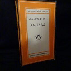 Saverio strati – La teda – Mondadori edititore, La Medusa degli italiani 1957 1° edizione