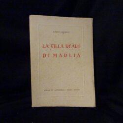 La villa reale – Saro Giadice – Scuola Tip. Artigianelli – Lucca 1939