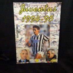 Supercampioni N°63/65 – Juventus 1994-95 – Aurelio Benigno – Forte editore 1994