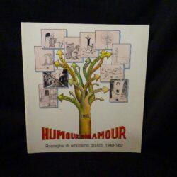 Humour mon amour – Rassegna di umorismo grafico 1940-1982 – Il Candelaio Firenze 1982