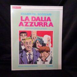 Frigidaire – La dalia azzurra – Chandler – Scòzzari –Primo Carnera Editore 1980
