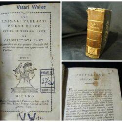 Gli animali parlanti poema epico diviso in 26 canti – Giambattista casti –  Tomo unico –  Milano Sonzogno 1802