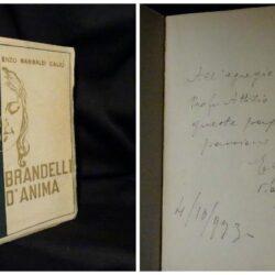 Brandelli d anima – Enzo Garibaldi Caliò – Edizioni Mundus 1933 Dedica e Autografo