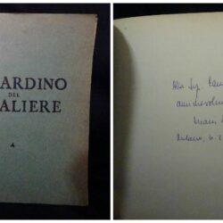 Il giardino del cavaliere – Mario Mattolini – Firenze 1963 Esemplare N°84 Autografato