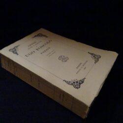 Opere edite e postume di Ugo Foscolo – Poesie Volume unico nuova tiratura – Firenze Le Monnier 1932