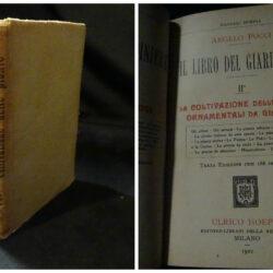 Angelo Pucci – Il libro del giardiniere II° – La coltivazione delle piante ornamentali da giardino – Hoepli – Milano 1922