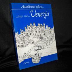 Accadde una volta a Venezia – Mario Bucci – illustrato Sarah Duque – dedica firma