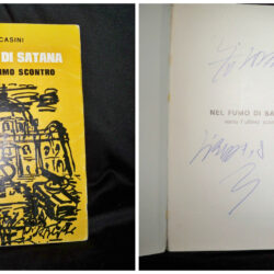 Tito casini – Nel fumo di satana Verso l'ultimo scontro – 1976 autografo