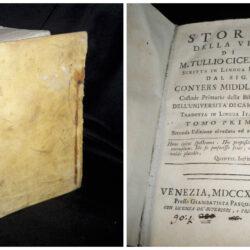 Storia della vita di M. Tullio Cicerone scritta in lingua inglese dal Sig.  Conyers Middelton Tomo I-II in 1 Venezia 1748