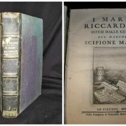 I marmi riccardiani difesi dalle censure del Marchese Scipione Maffei – Firenze 1781