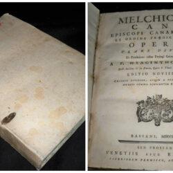 Melchioris Cani Episcopi Canariensis Ex Ordine Praedicatorum – Opera Clare Divisa , A.P. Hyacintho Serry – Edition novissima Bassani 1776