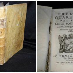 Prediche quaresimali del padre del padre Luigi Bourdaloue  della compagnia di Gesù- Venezia 1713