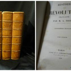 M.A. Thiers  – Histoire de la revolution francaise – Paris Furne 1858 – 4 vol.