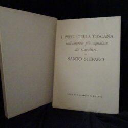 I pregi della toscana nelle imprese più segnalate de'cavalieri di Santo Stefano – Cassa di Risparmio di Firenze 1979