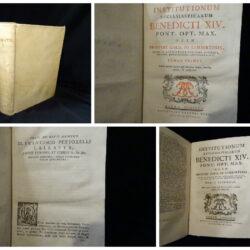 Institutionum Ecclesiasticarum Benedicti  XIV Pont. Opt. Max  Prosperi Card.de Lambertinis – Tomo primo + tomo secondo volume unico 1762