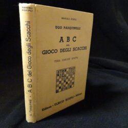 Ugo Pasquinelli A B C del gioco degli scacchi – 3° ediz. Hoepli 1935
