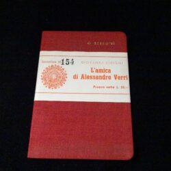 L'amica di Alessandro Verri – Giovanni Seregni – Casa Editrice Leonardo Milano 1942 esemplare n°154