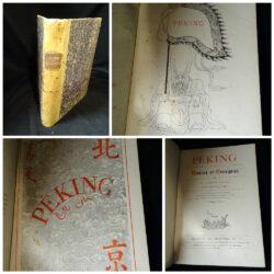 Alphonse Favier – Peking Histoire et Description – Nouvelle edition Desclee de Brouwer et C. Paris 1902