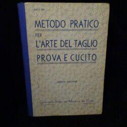 Metodo pratico per l'arte del taglio Prova e cucito 1939 – Quarta Edizione Compagnia Singer
