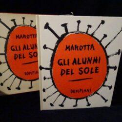 Giuseppe Marotta Gli alunni del sole – Bompiani 1960