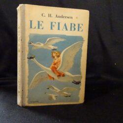 C.H Andersen – Le Fiabe – casa Editrice Bietti 1949