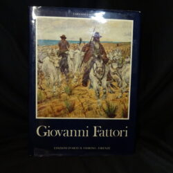 Giovanni Fattori – Lara Vinca Masini – Edizioned'Arte il Fiorno Firenze 1982