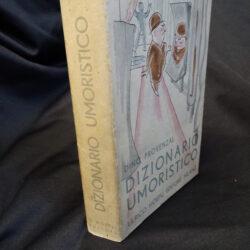 Dino Provenzal – Dizionario Umoristico – Hoepli – Milano 1935