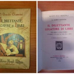 G.Guido Giannini Il dilettante legatore di libri – Hoepli Milano 1928