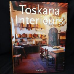 Toskana Interieurs – Taschen 1998