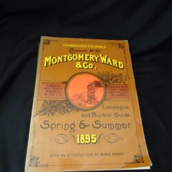 Montgomery Ward & Co. Catalogue and Buyers' Guide 1895 – Dover 1969