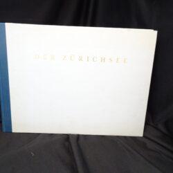Der Zurichsee – 34 ansichten nach den 1794 – Verlag Berichthaus Zurich1966